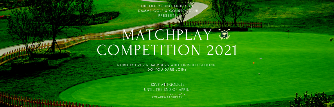 Old Young Adults Matchplay Competition 2021 – Fully Booked