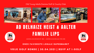 2021.04.30 Old Young Adults – Familie Lips – AD Delhaize Heist en Aalter